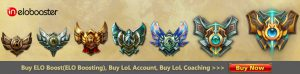 The fast ways to enhance your skills: Buy ELO Boost(ELO Boosting), Buy LoL Account, Buy LoL Coaching.